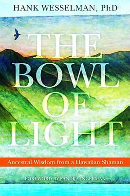 the-bowl-of-light-hank-wesselman-magda-bebenek-wartosciowa-ksiazka