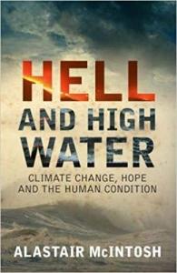 Amastair McIntosh- HELL AND HIGH WATER biblioteczka-siedmiu-pokoleń-magda-bębenek