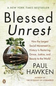 Paul Hawken- BLESSED UNREST biblioteczka-siedmiu-pokoleń-magda-bębenek