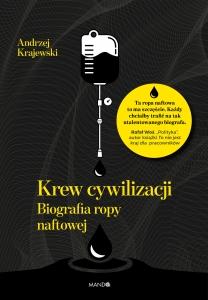 krew-cywilizacji-biografia-ropy-naftowej-biblioteczka-siedmiu-pokoleń-magda-bębenek