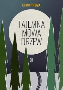 662886-352x500biblioteczka-siedmiu-pokoleń-magda-bębenek tajemna mowa drzew