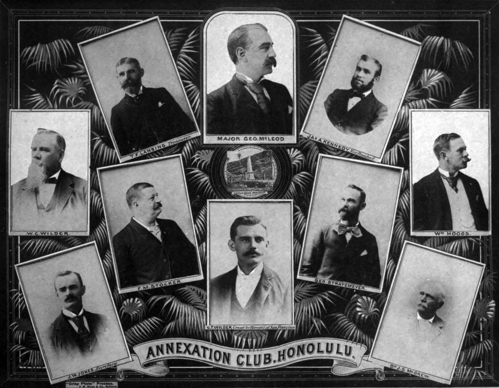 Dziesięciu ztrzynastu członków Annexation Club, nieoficjalnej grupy polityków ibiznesmenów, dążących doaneksji Hawajów przez USA