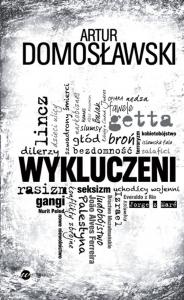 biblioteczka-siedmiu-pokoleń-magda-bębenek artur domosławski wykluczeni