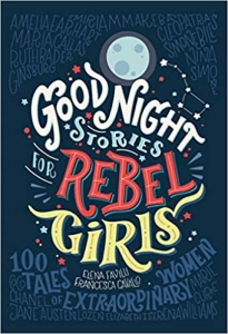 "Biblioteczka Siedmiu Pokoleń Francesca Cavallo, Elena Favilli: ""GOODNIGHT STORIES FOR REBEL GIRLS"""
