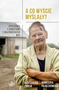 Agnieszka Pajączkowska, Aleksandra Zbroja- ACO WYŚCIE MYŚLAŁY? Biblioteczka Siedmiu Pokoleń