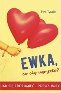 Biblioteczka Siedmiu Pokoleń Tyralik Kulpa Ewa Ewka, co cię ugryzło