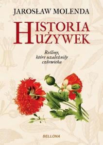 Molenda Jarosław Historia używek Biblioteczka Siedmiu Pokoleń