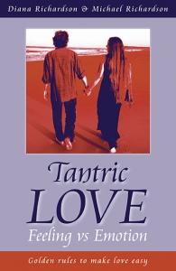 Richardson Diana & Michael Tantric love, feelings vs emotions Biblioteczka Siedmiu Pokoleń