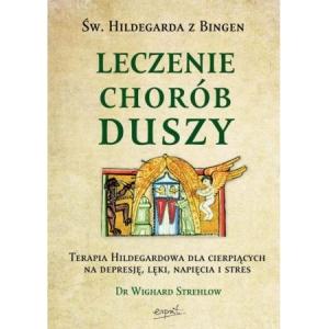 Św. Hidegarda zBingen. Leczenie chorób duszy biblioteczka-siedmiu-pokoleń-magda-bębenek