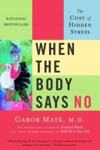 Biblioteczka Siedmiu Pokoleń When-the-Body-Says-No-Gabor-Mate-MD-EBOOK