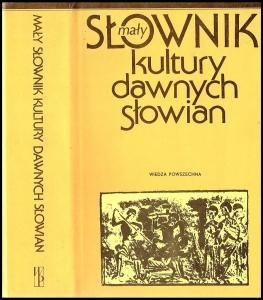 Wiedza Powszechna Mały słownik kultury dawnych Słowian Biblioteczka Siedmiu Pokoleń